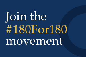Join the 180 for 180 movement. Learn more.