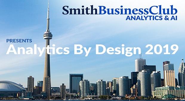 Smith Business Club Analytics & AI Presents Analytics By Design 2019