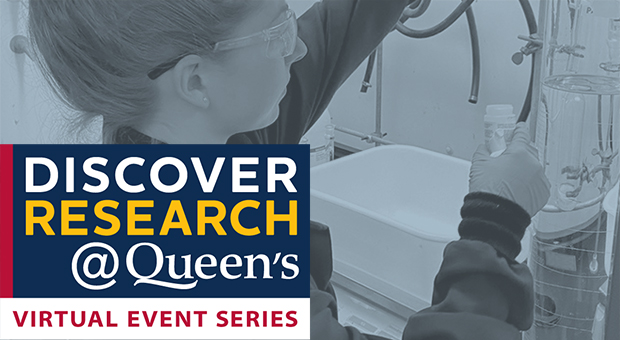 Discover Research at Queen's: Virtual Event Series