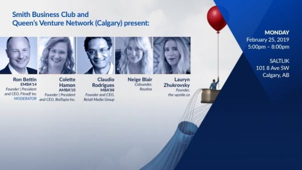 Smith Business Club & Queen's Venture Network Calgary - Business Resilience in Uncertain Times