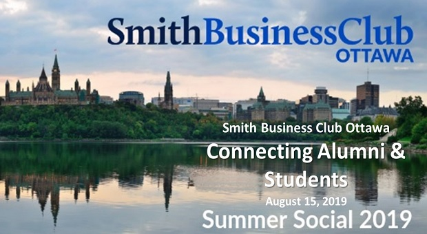 Smith Business Club Ottawa Connecting Alumni and Students, August 15 2019, Summer Social 2019