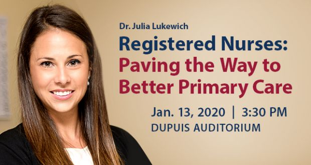Dr. Julia Lukewich Registered Nurses: Paving the Way to Better Primary Care
