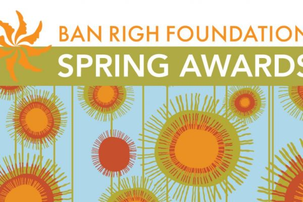Ban Righ Foundation Spring Awards