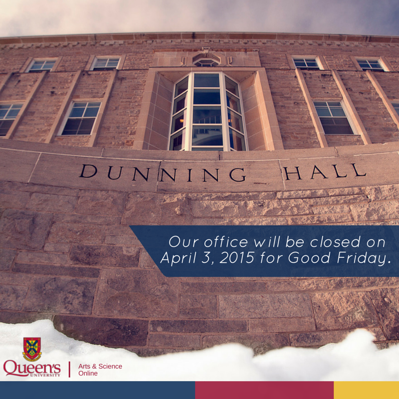 Picture is of the Dunning Hall building at Queen's University, home of the Continuing and Distance Studies office.