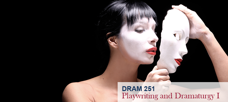 Playwriting and Dramaturgy