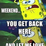 weekend-spongebob-meme