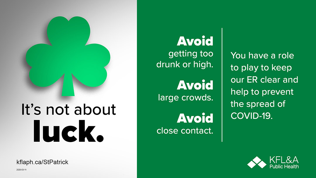Graphic from KFL&A Public Health advising students on St. Patrick's Day.