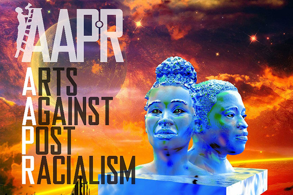 (Poster for Arts Against PostRacialism)