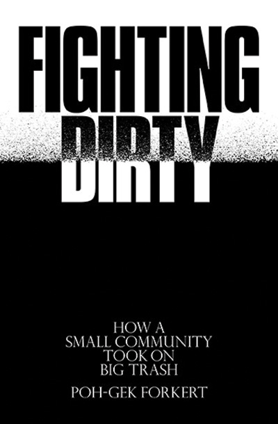 [cover graphic of Fighting Dirty by Poh-Geh Forkert]