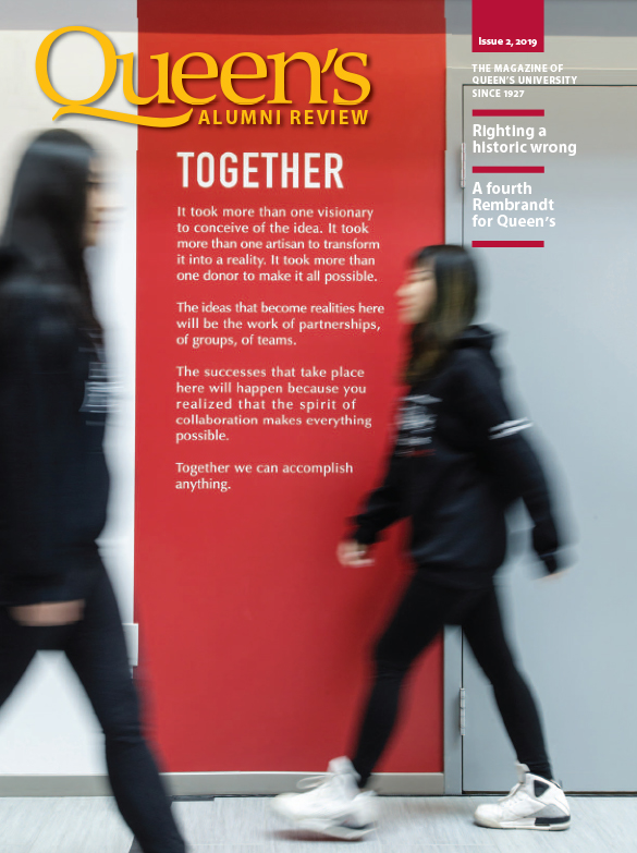 [cover image of the Queen's Alumni Review issue 2, 2019, showing the 'Together' message in Mitchell Hall]