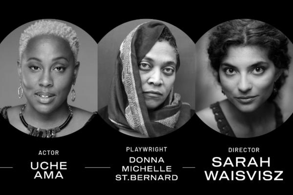 The Witness Shift film team: Actor Uche Ama, playwright Donna-Michelle St. Bernard, and director Sarah Waisvisz