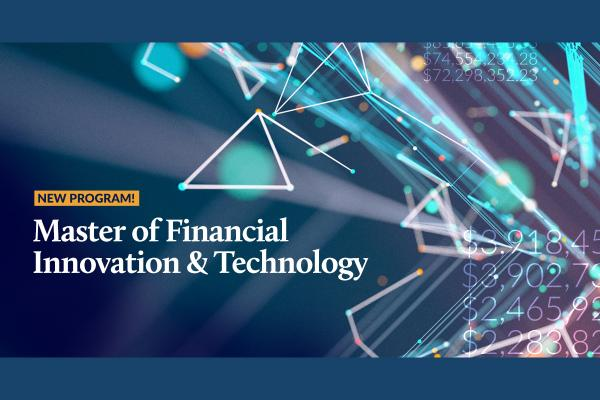 Smith launches Canada's first Master of Financial Innovation and Technology