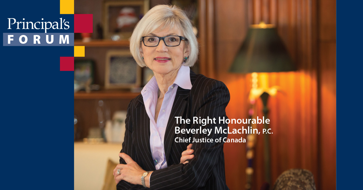 Beverley McLachlin Justice of the Supreme Court of Canada