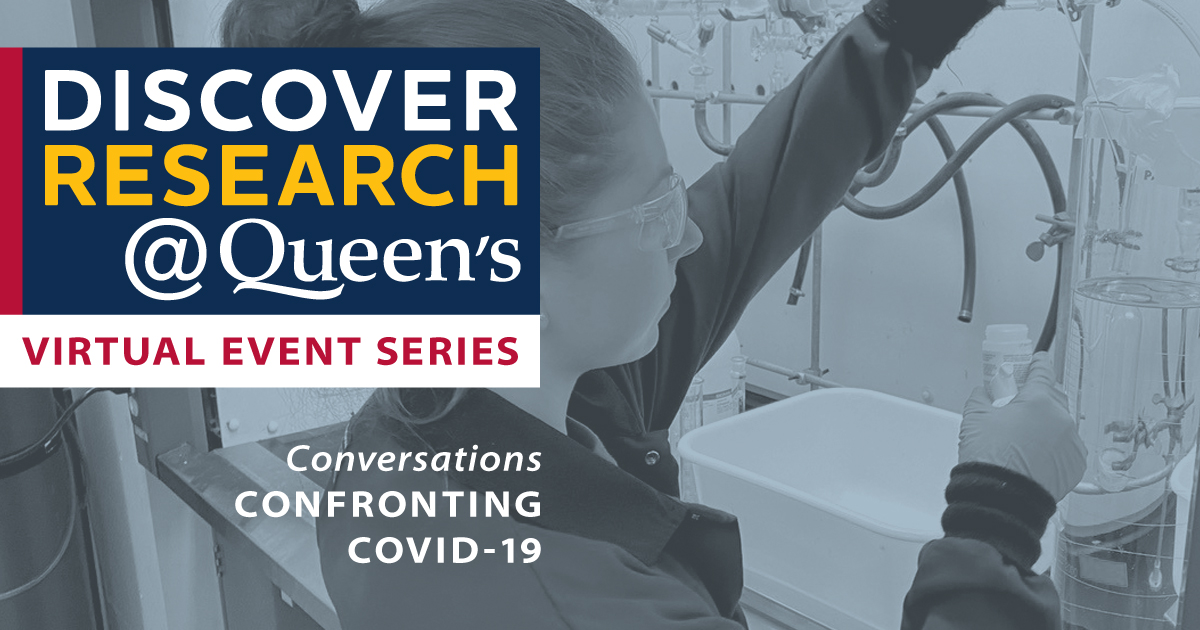 [Text: Discover Research@Queen's - Virtual Event Series; Student testing solution]