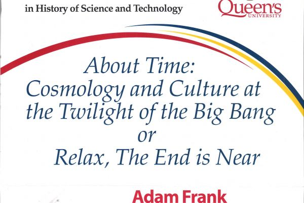 About Time: Cosmology & Culture at the Twilight of the Big Bang or Relax, The End is Near