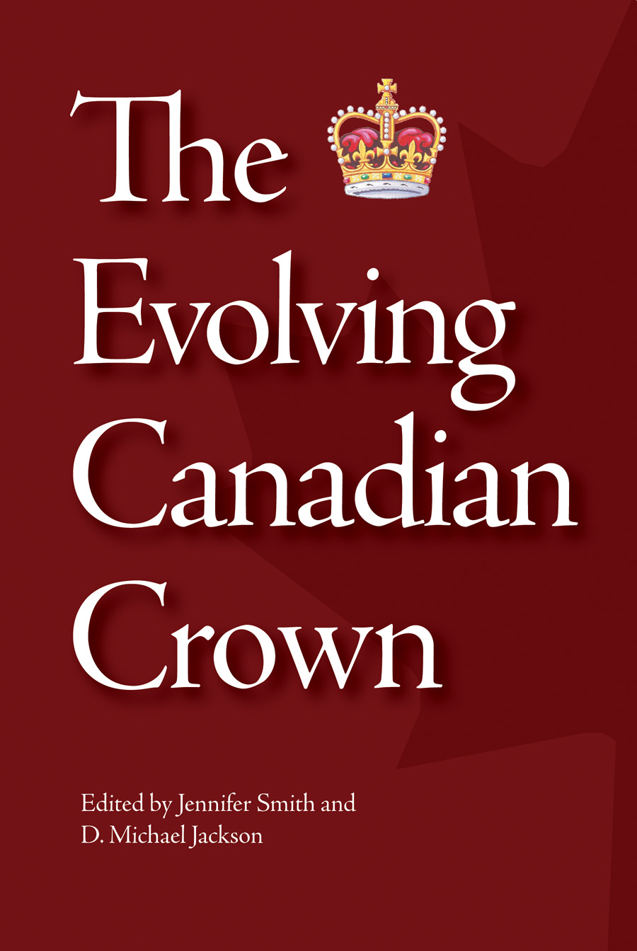 The Evolving Canadian Crown book cover [JPG]
