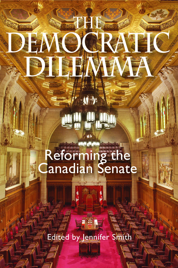 The Democratic Dilemma: Reforming the Canadian Senate book cover [JPG]