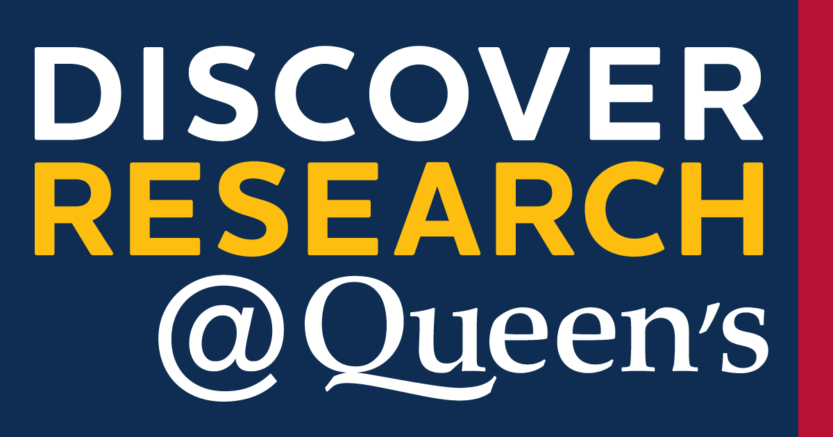 [Discover Research@Queen's]