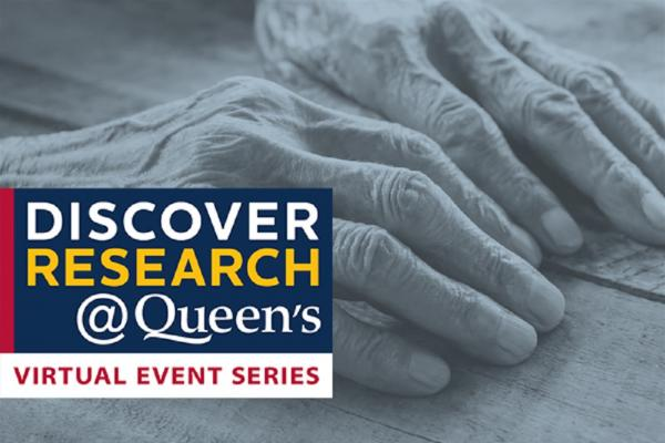 Discover Research@Queen's: Virtual Event Series