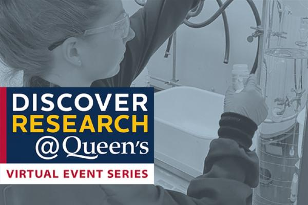 [Text: Discover Research@Queen's: Virtual Event Series - Conversations Confronting COVID-19]