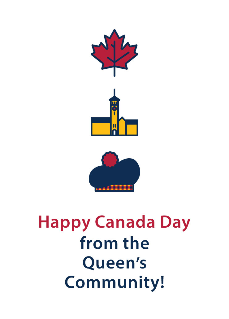 Maple leaf icon, Grant hall icon, Tam hat icon. Text reads Happy Canada Day from the Queen's Community.