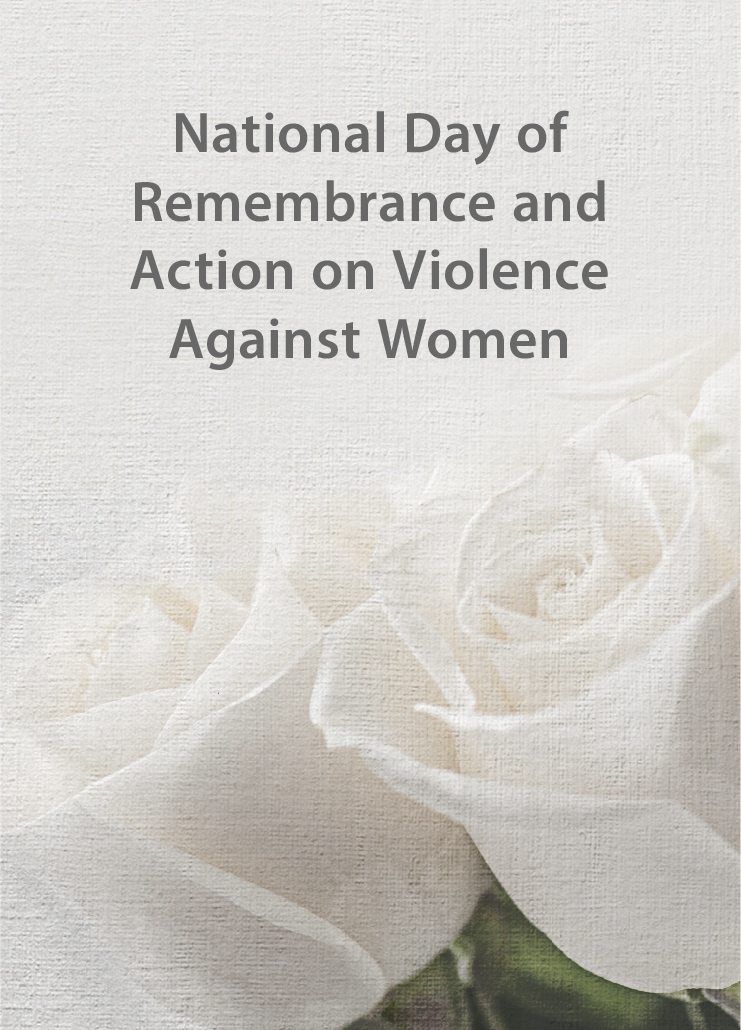 White roses with text that reads National Day of Remembrance and Action on Violence against Women