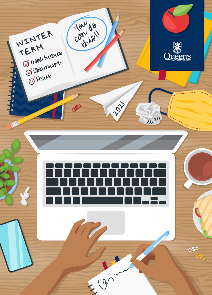 Illustration of a messy desk with a laptop on it. Notebook reads winter term, checklist of good habits, optimism and focus. text reads you can do this.
