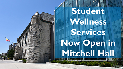 [Visit Student Wellness Services in Mitchell Hall]