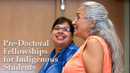 [predoctoral fellowships for indigenous students]