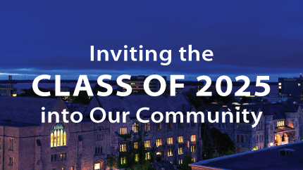 Inviting the Class of 2025 into our community. Text on a background with Kingston buildings.