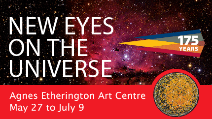 [New Eyes on the Universe, Agnes Etherington Art Centre]