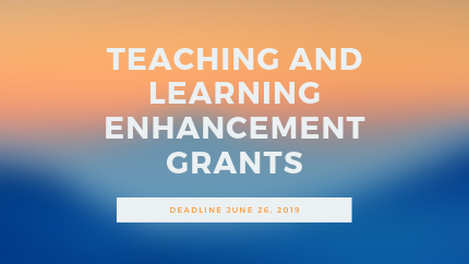 Teaching and Learning Enhancement Grants 2019