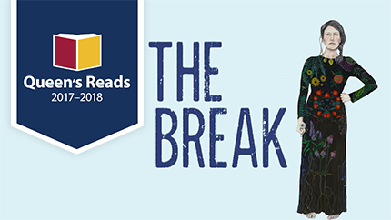 [Queen's Reads - The Break]